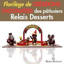 Pâques 2016<br>Par les Pâtissiers<br>Relais Desserts