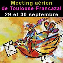 Meeting<br>aérien<br>de Toulouse<br>Francazal<br>29 et 30 septembre