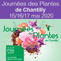 Journées des Plantes de Chantilly du 15/16/17 mai 2020