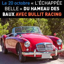 « L'ÉCHAPPÉE BELLE »<br>DU HAMEAU<br>DES BAUX<br>AVEC BULLIT RACING