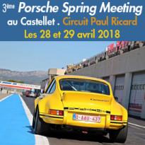 3ème Porsche<br>Spring Meeting<br>au Castellet !