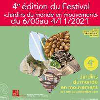 4e édition du Festival «Jardins du monde en mouvement» du 6 mai au 4 novembre 2021