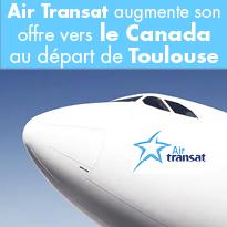 Air Transat<br>nouvelle offre<br>de voyage<br>au départ<br>de Toulouse