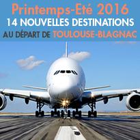 14 nouvelles destinations<br>au départ de Toulouse-Blagnac (31)