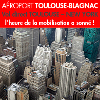 Vol direct <br>TOULOUSE – NEW YORK<br>l'heure de la mobilisation a sonné !