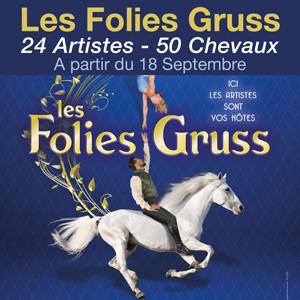 Les Folies Gruss<br>A Paris, à partir du 18/09/2021