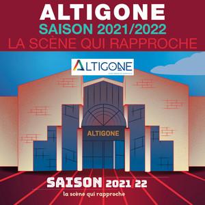 ALTIGONE<br>Saison 2021/22