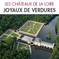 LES CHÂTEAUX DE LA LOIRE <br> DÉVOILENT <br>LEURS JOYAUX DE VERDURES
