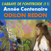 Année Centenaire<br>ODILON REDON<br>à l'Abbaye de Fontfroide (11)