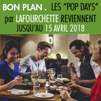 "Bon plan<br>Opération ""Pop Days""<br>par LaFourchette"