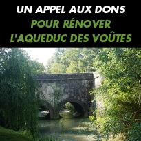 APPEL<br>AUX DONS<br>POUR RÉNOVER<br>L'AQUEDUC<br>DES VOÛTES