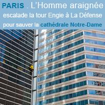 L'Homme araignée<br>veut sauver<br>la cathédrale<br>Notre-Dame<br>de Paris