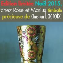 Timbale en porcelaine<br>Rose et Marius<br>donne carte blanche<br>à Christian Lacroix