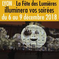 Fête des Lumières<br>de Lyon<br>du 6 au 9 décembre 2018