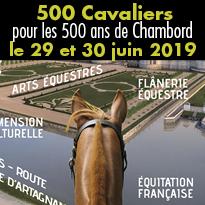 500 Cavaliers<br>pour les 500 ans<br>de Chambord