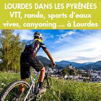 VTT, rando, sports d'eaux vives, canyoning à Lourdes