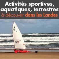 Activités sportives<br>aquatiques<br>terrestres<br>dans les Landes
