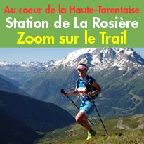 Zoom<br>sur le Trail<br>à La Rosière (73)<br>en Savoie