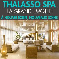 Thalasso Spa<br>La Grande Motte<br> à nouvel écrin,<br>nouveaux soins