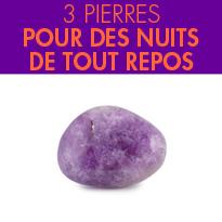 Bien-être au naturel<br>3 pierres<br>pour bien dormir
