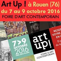 Art Up!<br>à Rouen (76)<br>du 7 au 9 octobre 2016