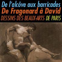 De l'alcôve aux barricades<br>De Fragonard<br>à David  Dessins<br>des Beaux-Arts de Paris<br>jusqu'au 8 janvier 2017