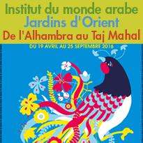 Exposition-évènement<br>Jardins d'Orient<br>De l'Alhambra au Taj Mahal