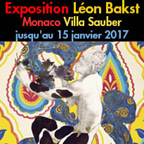 Monaco<br>exposition<br>Designing Dreams<br>A Celebration of Leon Bakst<br>Du 23 octobre 2016<br>au 8 janvier 2017