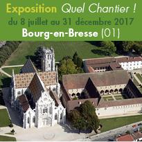 Bourg-en-Bresse (01) <br>exposition<br>QUEL CHANTIER !<br>Du 8 juillet au 31 decembre 2017