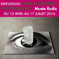 Musée Rodin<br>exposition<br>entre sculpture<br>et photographie