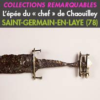 collections<br>du premier Moyen Âge<br>L'épée<br>du « chef » de Chaouilley