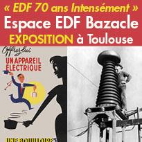 Toulouse (31)<br>exposition<br>«EDF 70 ans Intensément»<br>jusqu'au 2 avril 2017