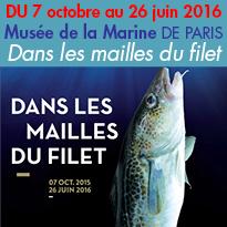 Musée de la Marine de Paris<br>Nouvelle exposition<br>Dans les mailles du filet