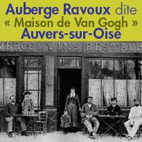 Auberge Ravoux dite<br>« Maison de Van Gogh »<br>Sur les pas de Van Gogh<br>Auvers-sur-Oise