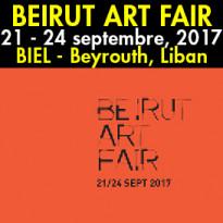 BEIRUT ART FAIR<br>21 au 24 septembre 2017<br>BIEL<br>Beyrouth, Liban