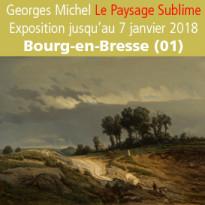 Exposition<br>Georges Michel<br>Le Paysage Sublime<br>Bourg-en-Bresse