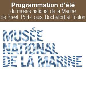 Programmation d'été du musée national de la Marine