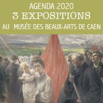 En 2020 : 3 expositions Musée des Beaux-Arts de Caen