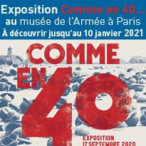 Exposition Comme en 40...musée de l'Armée à Paris