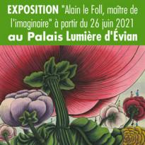 Alain le Foll, maître de l'imaginaire. Exposition à Evian