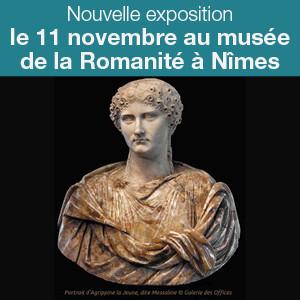 Nouvelle Exposition au musée de la Romanité à Nîmes
