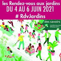 Les Rendez-vous aux jardins du 4 au 6 juin 2021