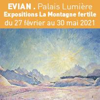 Exposition «La Montagne fertile» du 27 février au 30 mai 2021 à Evian.