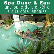 Le spa & Dune un temple relaxant dans les Landes