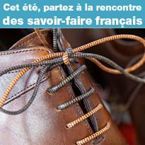 Cet été,  Partez à la rencontre des savoir-faire français !