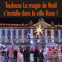 La magie de Noël s'installe dans la ville Rose
