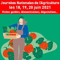 les 18, 19, 20 juin 2021 Journées Nationales de l'Agriculture