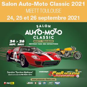Salon Auto-Moto Classic 2021, MEETT Toulouse du 24 au 26 septembre 2021