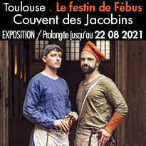 Toulouse, Exposition Le festin de Fébus