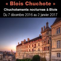 Du 7 décembre 2016<br>au 2 janvier 2017<br>Chuchotements<br>nocturnes à Blois